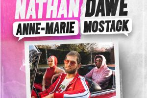 Nathan Dawe   Nathan Dawe x Anne Marie x MoStack   Way Too Long.news