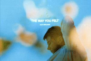 Alec Benjamin   COVER   The Way You Felt.news